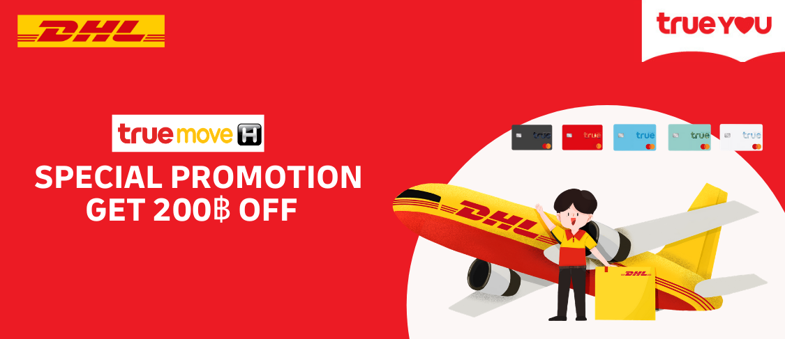 Exclusively for TRUE customers! Get up to 200THB discount
